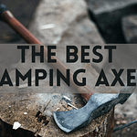 best camping axes